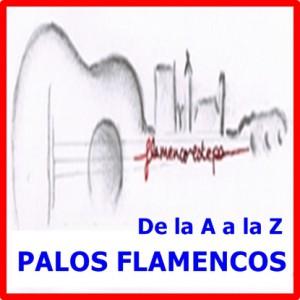 PALOS FLAMENCOS DE LA A a la Z